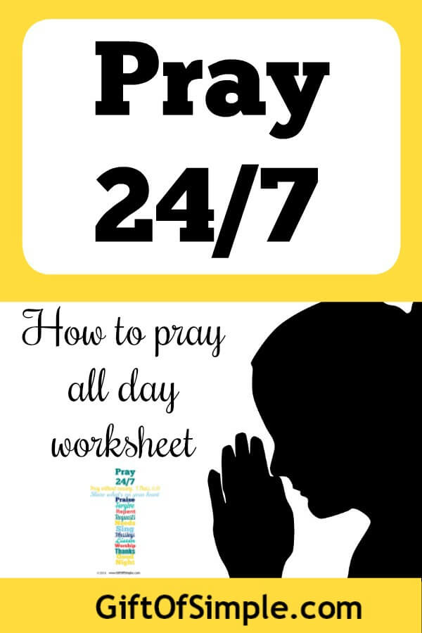 How to Pray 24/7 - Gift of Simple